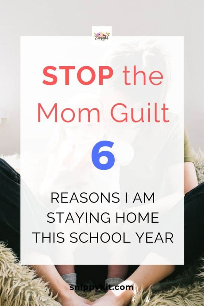 Instead of feeling guilty for being a stay at home mom, enjoy and embrace it. Check out these 6 reasons I'm going to stay at home after my kids go to school.